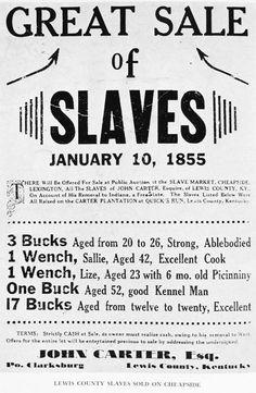 9.) 1800s slave sale advertisement, complete with descriptions.