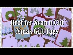 ▶ Brother Scan n Cut Tutorial: Christmas Gift Tags Project - YouTube