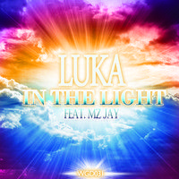 Luka Ft Mz Jay - In The Light (4matiq's JusVibin Mix) by WE.GO.DEEP on SoundCloud