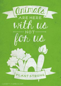 with us, not for us <3 #MyVeganJournal