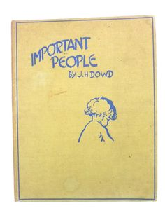 Vintage 30's Important People J.H. Dowd, Pictures by Brenda E. Spender 1933 Book by nyannyanvintage on Etsy https://www.etsy.com/listing/515709843/vintage-30s-important-people-jh-dowd