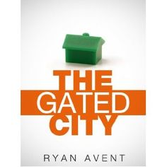 The Gated City (Kindle Single) (Kindle Edition)