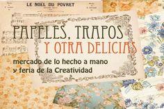Papeles, trapos y otras delicias - Mercado de lo hecho a mano y feria de la creatividad. Del 2 de junio al 29 de diciembre 2013, en Santillana del Mar #Cantabria #Spain