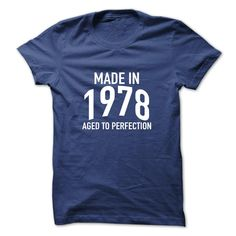 Awesome T-shirts  Made in 1978 Aged to Perfection . (3Tshirts)  Design Description: Made in 1978 Aged to Perfection  If you do not fully love this design, you'll be able to SEARCH your favorite one by way of the use of search bar on the header.... -  #shirts - http://tshirttshirttshirts.com/automotive/best-tshirts-made-in-1978-aged-to-perfection-3tshirts.html