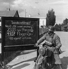 "STATS OF THE DAY 16th Army Wehrmacht Army Group ""North"". On the board -a ""Special Report"", the results of the first 5 days of the war:""Destroyed 2,333 Russian tanks, 4107 aircraft, against German losses of 150""… unspecicfied things."