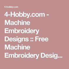 4-Hobby.com - Machine Embroidery Designs :: Free Machine Embroidery Designs