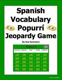 Spanish Vocabulary Popurri Jeopardy Game - Spanish Games by Sue Summers -  This PowerPoint Jeopardy game contains 25 different vocabulary. The 5 categories are Pasatiempos, Deportes, Ropa, Familia, and Materias.