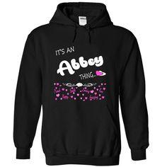 [Best Tshirt name origin] Its an Abbey Thing Name Hoodie t shirt hoodies Top Shirt design Hoodies Tee Shirts