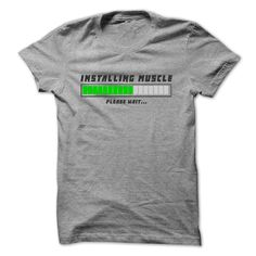 Instaling Muscle, Please Wait... - Instaling Muscle, Please Wait... Do you love bodybuilding ? Get yours now ! Limited Edition (Fitness T-shirts)