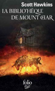 Mon avis sur La Bibliothèque de Mount Char de Scott Hawkins une oeuvre fascinante et cruelle.