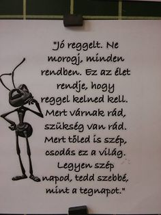 hétfő reggeli motiváló üzenet például Motivational Quotes, Inspirational Quotes, Funny Video Memes, Photo Quotes, Life Advice, Humor, Relax, Positive Thoughts, Kids And Parenting