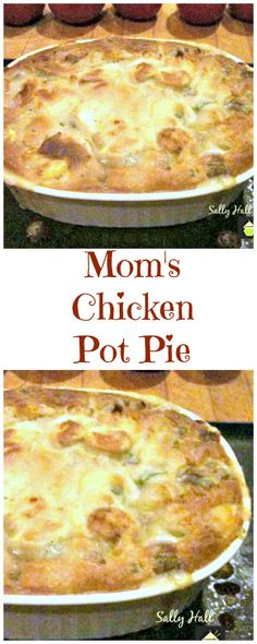 Mom's Chicken Pot Pie. An old family recipe and certainly comforting! | Lovefoodies.com via @lovefoodies