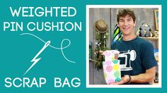 Make an easy Pin Cushion/ Scrap Bag with this fun tutorial. Your vacuum will thank you!
