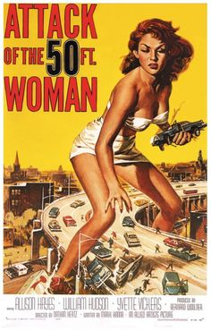 Attack of the 50 ft. Woman (Nathan Juran, 1958)