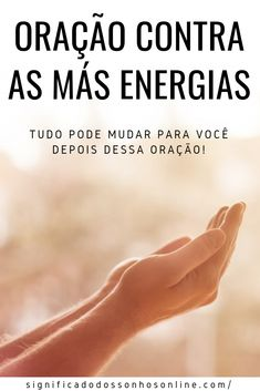Prayer Against Bad Energies: Everything Can Change For You God Prayer, Power Of Prayer, Glitter Face Makeup, Healing Codes, Clean Life, Experiment, Quotes About God, Science And Nature, Reiki