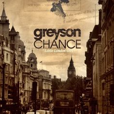 little london girl, Greyson Chance