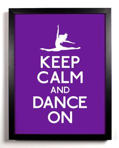 keep calm and dance on poster in purple. by keepcalmarsenal - etsy.com