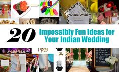 20 Impossibly Fun Wedding Ideas for Your Indian Wedding