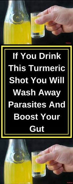 If You Drink This Turmeric Shot You Will Wash Away Parasites And Boost Your Gut