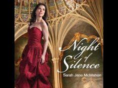 Night of Silence Sarah Jane McMahon Gorgeous New Christmas CD - YouTube