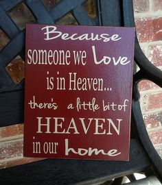 Inspirational quote- Heaven board. $18.00, via Etsy.