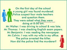 murder mystery who killed the girl? Mr. Thomas. What English exams would he be grading at 8 am on the first day of school?