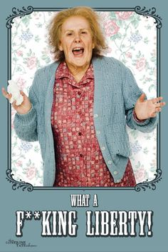 Nan from Catherine Tate Show, has to be seen to be believed