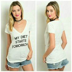 "**New**My diet starts tomorrow graphic tee ""My diet starts tomorrow"" top features a v-neckline and short sleeves.  100% cotton   Adorable, cute , and sooo true! Ladies, I say this all the time!!! But no, my diet is really starting tomorrow, lol.   Feel free to purchase this listing!  Price firm! Tops Tees - Short Sleeve"