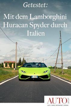 Wir waren mit dem Lamborghini Huracan Spyder in Italien unterwegs. Was wir mit dem Lamborghini Cabrio erlebt haben, lesen Sie hier. Lamborghini Huracan Spyder, Lupe, Web News, Sport, Green, Autos, Winter Tyres, Convertible, Italy