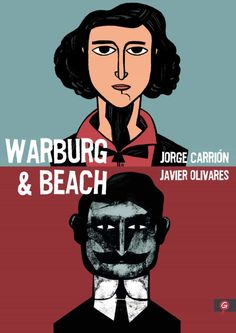 Warburg & Beach Carrión, Jorge; Olivares, Javier 1ª ed., Barcelona : Penguin Random House, 2021 Audiobooks, Ebooks, Memes, Beach, Shakespeare, Cabo, Free Apps, Barcelona, Movie Posters