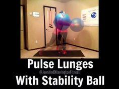 Pulse Lunges with Stability Ball www.youtube.com/JenniferDHarrington www.facebook.com/JenniferDHarringtonFitness www.JenniferDHarrington.com