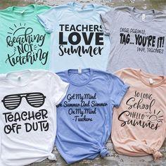 Teacher Summer Tees - Teacher Shirts - Ideas of Teacher Shirts - Teacher Summer Tees Teacher Outfits, Teacher Shirts, Shirts For Teachers, Teacher Wear, Teacher Clothes, Year End Teacher Gifts, Funny Teacher Gifts, Teacher Fashion, Student Teacher