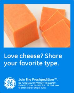 Love cheese? Share your favorite type.  My favorite type of cheese is brie. #GEfreshFL