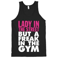 Lady In The Street But A Freak In The Gym (Dark Tank) | Activate Apparel