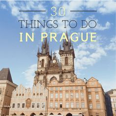 30 Things to do in Prague for first time visitors