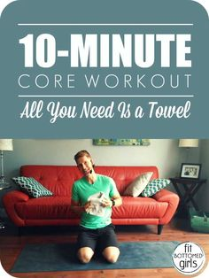 If you've got a towel and 10 minutes, you can do some core work! | Fit Bottomed Girls