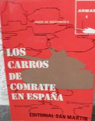 CARROS DE COMBATE EN ESPAÑA, LOS BLINDADOS EN ESPAÑA TANQUES