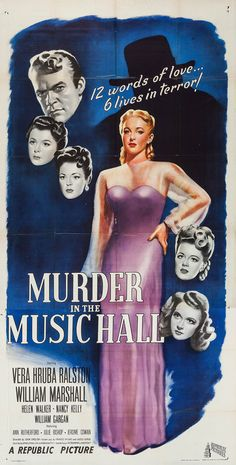 Julie Bishop (Jacqueline Wells) had a supporting role in Murder in the Music Hall starring Vera Ralston, William Marshall, Helen Walker and Nancy Kelly Old Film Posters, Classic Movie Posters, Original Movie Posters, Old Movies, Vintage Movies, Republic Pictures, Veronica Lake, Pulp, Old Tv Shows