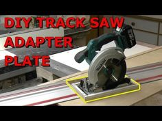 Woodworking Circular Saw Bellevue Woodshop's Track Saw Adapter Plate - Featured Video Project Circular Saw Jig, Circular Saw Reviews, Best Circular Saw, Cordless Circular Saw, Woodworking Table Saw, Jet Woodworking Tools, Woodworking Jointer, Carpentry Tools, Woodworking Planes