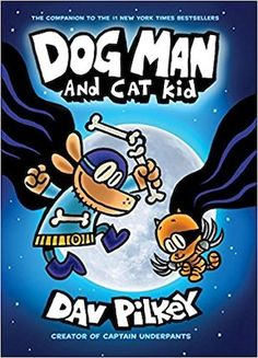 pistache Dog Man and Cat Kid: From the Creator of Captain Underpants (Dog Man ebook by Dav Pilkey - Rakuten Kobo Dog Man Book, Man And Dog, New York Times, Super Cute Kittens, Kittens Cutest, Dav Pilkey Books, Dav Pilkey Dog Man, Captain Underpants Series, Tapas