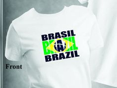 Brazil, Brasil Flag T -Shirt Ladies or Men's, All Adult Sizes XSmall to 6 XLarge (Color Choices) Made in the US by HayasDesigns on Etsy