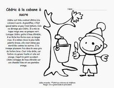 Les créations de Stéphanie: Le temps des sucres French Teaching Resources, Teaching French, Core French, French Class, Class Activities, Winter Activities, Listening Activities, Play Based Learning, Kids Learning