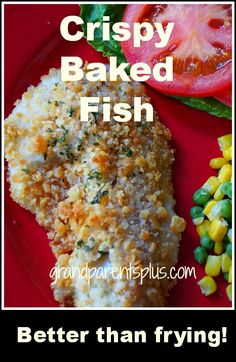 Crispy Baked Fish All the crispy taste without the fishy smell of frying! Quick and easy!