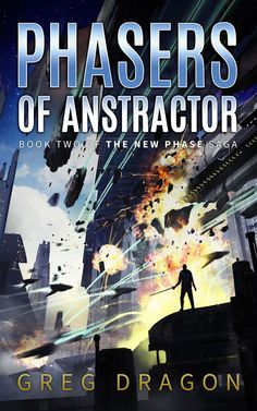 """Read """"Phasers of Anstractor"""" by Greg Dragon available from Rakuten Kobo. They hold all the secrets of the galaxy. They are an elite group of soldiers. And they are determined to protect Anstrac. Adventure Novels, Science Fiction Books, Fantasy Books, My Books, Action, Soldiers, Supreme, Empire, Dragon"""