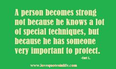 A person becomes strong to protect important person | Love Quotes in Life