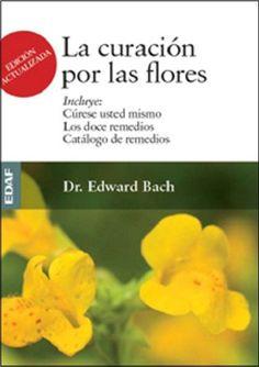Tomados de la esencia del capullo de las flores silvestres por el poder del sol, los remedios florales del doctor #Bach producen resultados que han asombrado a la medicina convencional.
