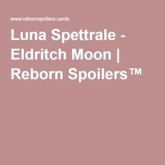 Luna Spettrale - Eldritch Moon | Reborn Spoilers™