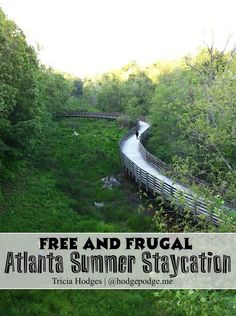 Free and Frugal Atlanta Summer Staycation www.hodgepodge.me