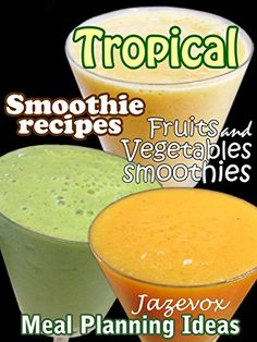 Smoothie recipes !! Smoothies that are healthy and easy to make! Smoothie book with FULL-COLOR IMAGES of fruits and vegetables smoothies Fruits and vegetables smoothies that will satisfy your thirst as well as nourish your body.  The Daily Challenge Of Staying Healthy The human body need the... more details available at https://www.kitchen-dining.com/blog/kindle-ebooks/cookbooks-food-wine-kindle-ebooks/cooking-by-ingredient/fruits/product-review-for-tropical-smoothie-recipes-