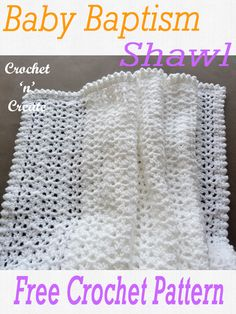 Crochet Baby Baptism Shawl - This delicate alternate column stitch shawl can be made as a chistening gift and cherished for generations to come. Written in UK and USA formats scroll down the page to get this free baby crochet pattern. Crochet Baby Shawl, Baby Girl Crochet Blanket, Crochet Baby Blanket Free Pattern, Crochet Baby Clothes, Baby Knitting, Chrochet, Crochet Stitches, Crotchet Blanket, Free Baby Patterns